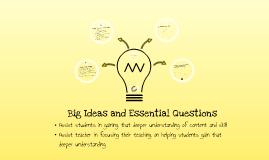 Copy of Big Idea and Essential Questions