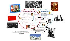 Copy of Communism, Fascism, and Democracy Comparison (Individual PLO #1 / Visual)