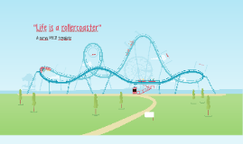 Life is a rollercoaster by riddhi patel
