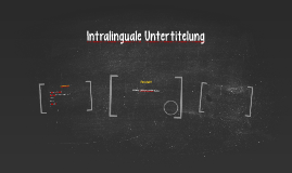 Intralinguale Untertitelung