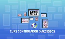 Copy of CURS CONTROLADOR D'ACCÉS
