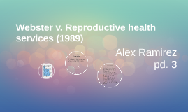 What was Webster v. Reproductive Health Services about?