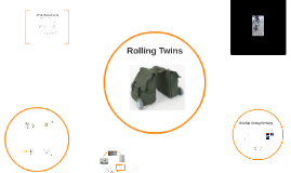 Copy of Rolling Twins