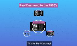 Paul Desmond in the 1920's