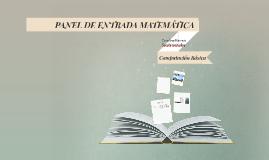 Copy of PANEL DE ENTRDA MATEMÁTIICA