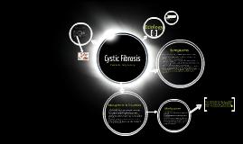 Copy of Cystic Fibrosis