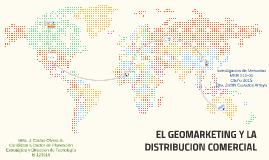 EL GEOMARKETING Y LA DISTRIBUCION COMERCIAL