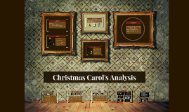 Christmas Carol's Analysis