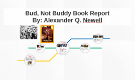 Bud Not Buddy Book Report