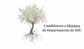 Candidatura a Diretora do Departamento de I&C