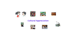 Procedures for creating a cultural appreciation report