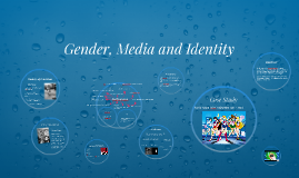 Copy of Gender, Media and Identity