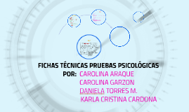 FICHAS TECNICAS PRUEBAS PSICOLÓGICASFICHAS TECNICAS PRUEBAS