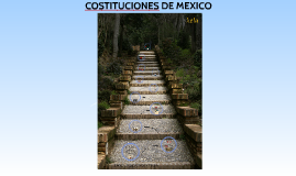 COSTITUCIONES DE MEXICO