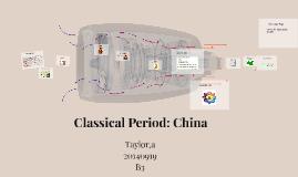 Classical Period: China