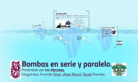 Copy of Bombas en serie y paralelo