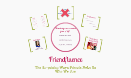 Friendfluence
