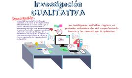 Copy of investigacion cualitativa