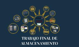 TRABAJO FINAL DE ALMACENAMIENTO