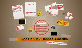 Marketing: Joe Canuck Bashes Amerika (Ina Lalzi)