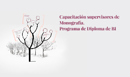 Capacitación supervisores de Monografía.