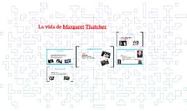 La biografía de Margaret Thatcher
