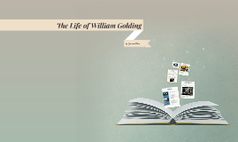 The Life of William Golding