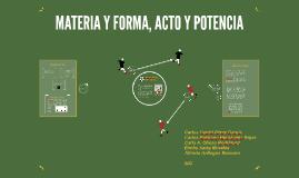 MATERIA Y FORMA, ACTO Y POTENCIA