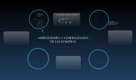 Copy of ANTECEDENTES Y GENERALIDADES DE LAS COMPRAS