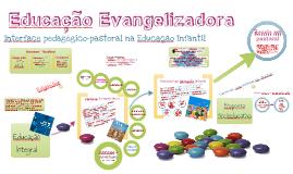 Educação Evangelizadora - Pastoral na Educação Infantil 2