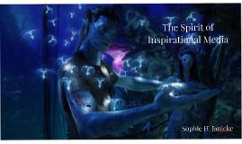 "The Spirit in ""Inspirational"" Media"