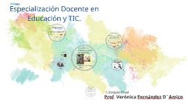 Especialización Docente en educación y TIc.