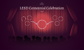 LESD Centennial Celebration