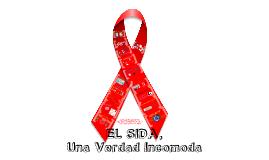 Copy of El SIDA, Una Verdad Incomoda