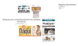 PESQUISA DE COMPORTAMENTO DE LEITORES DE JORNAL