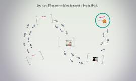 Joe and Sharmane: How to shoot a basketball.