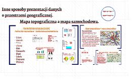 Copy of Inne sposoby prezentacji danych o przestrzeni geograficznej.