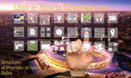 2.6 Structure of sport providers