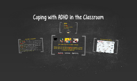 Coping with ADHD in the Classroom
