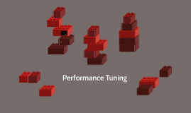 Copy of Performance Tuning