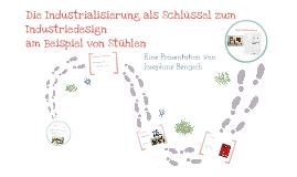 Die Industrialisierung als Schlüssel zum Industriedesign am Beispiel von Stühlen