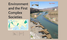 Environment and First Complex Societies