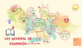 Copy of LEY GENERAL DE EDUCACION