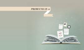 PROBLEMA II-11