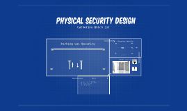 Physical Security Design