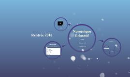 Rentrée 2018 - Numérique