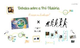 Debates sobre a Pré-História