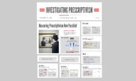 Investigating Prescriptivism