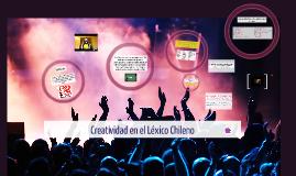 Copy of Creatividad en el Léxico Chileno