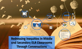 Redressing Inequities in Middle and Secondary ELA through Classroom Conversations